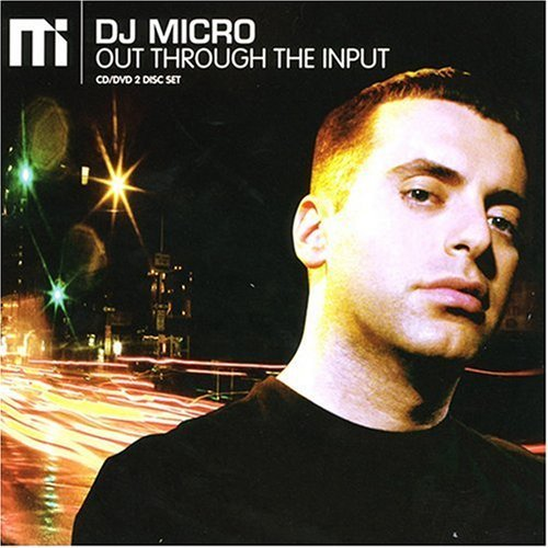 Dj Micro Out Through The Input Incl. Bonus DVD