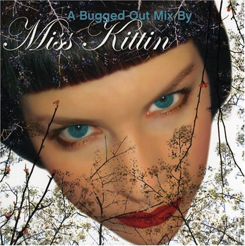 Miss Kittin Bugged Out Mix 2 CD Set