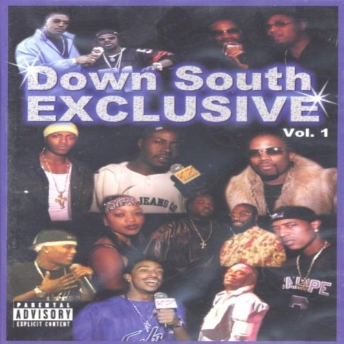 Down South Exclusive Vol. 1 Down South Exclusive Explicit Version Down South Exclusive