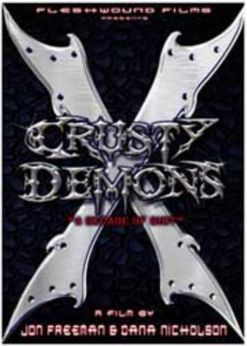 Crusty Demons X A Decade Of Dirt