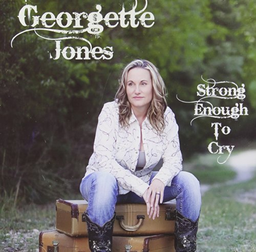 Georgette Jones Strong Enough To Cry