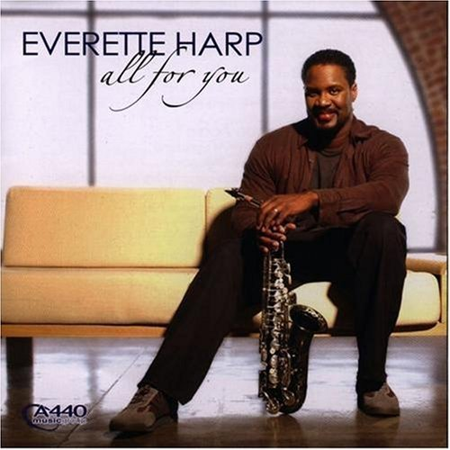 Harp Everette All For You