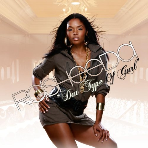 Rasheeda Dat Type Of Gurl Explicit Version