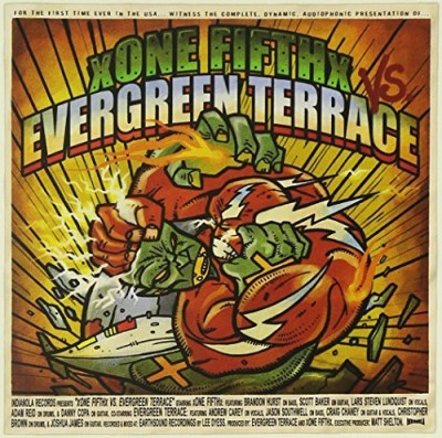 Evergreen Terrace Vs. Xone Fif Evergreen Terrace Vs. Xone Fif