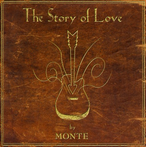 Montgomery Monte Story Of Love