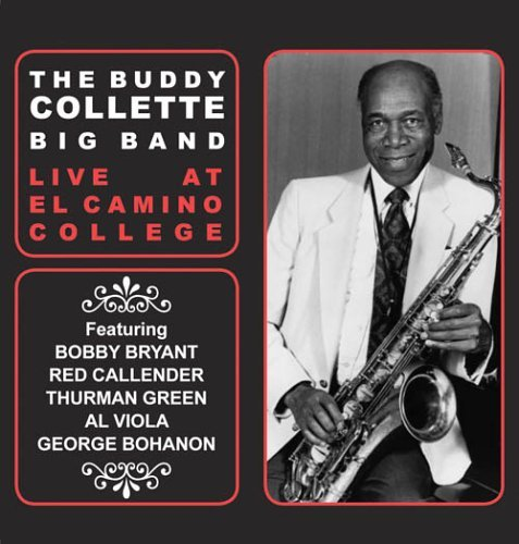 Buddy Collette Live At El Camino College