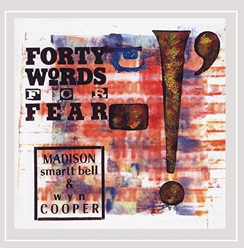 Bell Cooper Forty Words For Fear