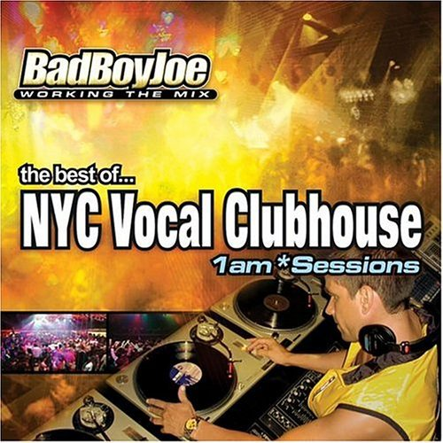 Bad Boy Joe Vol. 1 Am Sessions Nyc Vocal C