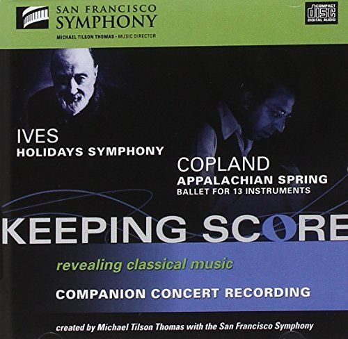 Ives Copland Holidays Symphony Tilson Thomas San Francisco So