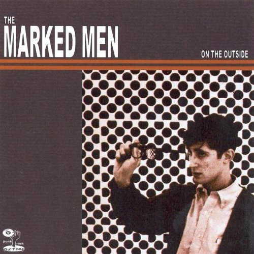 Marked Men On The Outside