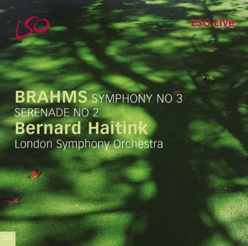 Johannes Brahms Symphony No.3 Serenade No.2 Haitink London So