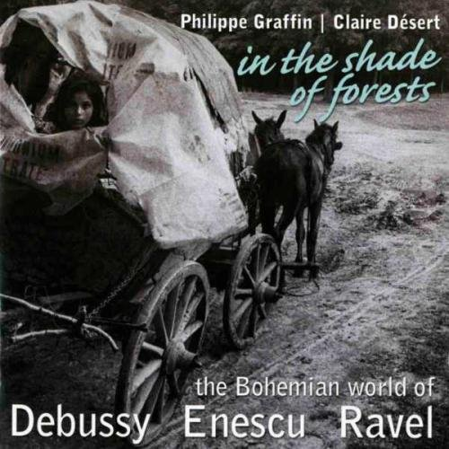 Debussy Enescu Ravel In The Shades Of Forests Rav