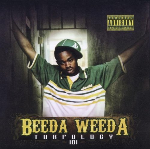 Beeda Weeda Turfology 101 Explicit Version