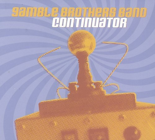 Gamble Brothers Band Continuator