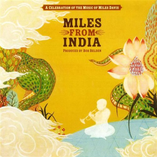 Miles From India Miles From India 2 CD Set