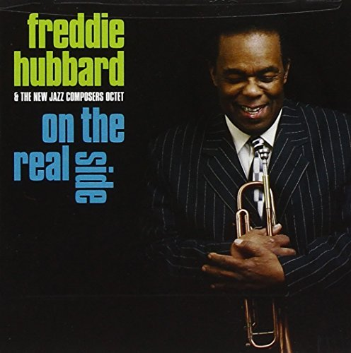 Freddie & The New Jazz Hubbard On The Real Side (70th Birthda