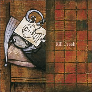Kill Creek Colors Of Home