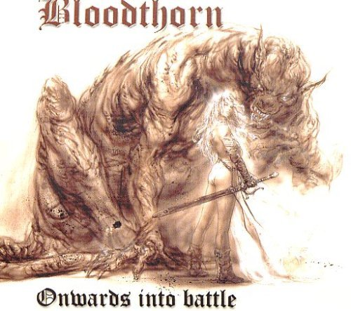 Blood Thorn Onwards Into Battle