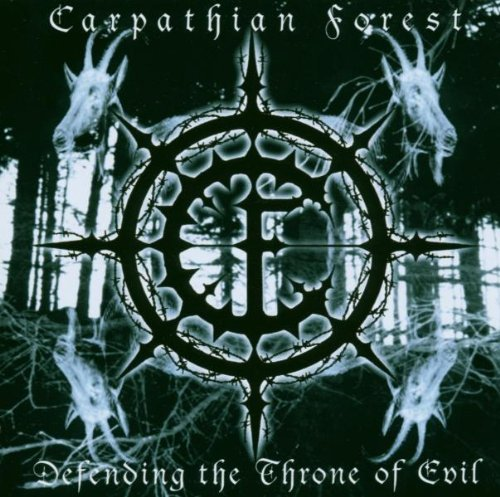 Carpathian Forest Defending The Throne Of Evil