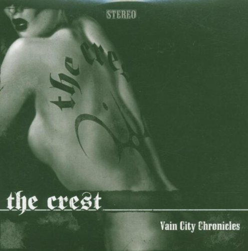 Crest Vain City Chronicles