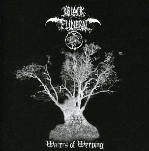 Black Funeral Waters Of Weeping