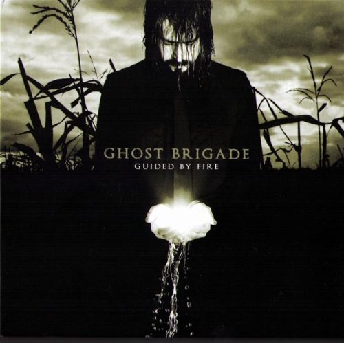 Ghost Brigade Guided By Fire