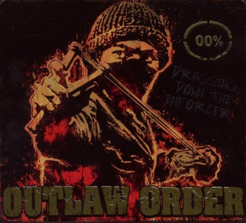 Outlaw Order Dragging Down The Enforcer