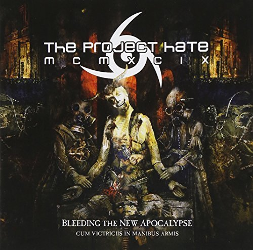 Project Hate Mcmxcix Bleeding The New Apocalypse