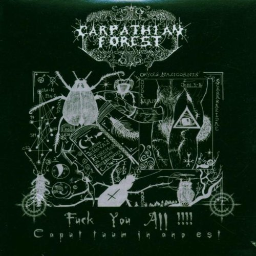 Carpathian Forest Fuck You All