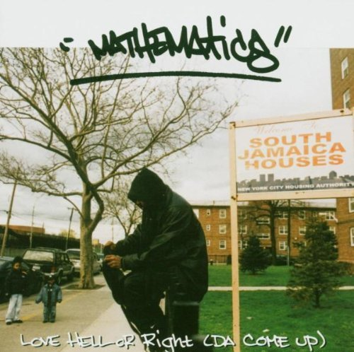 Mathematics Love Hell Or Right (da Come Up Explicit Version Feat. Wu Tang Clan