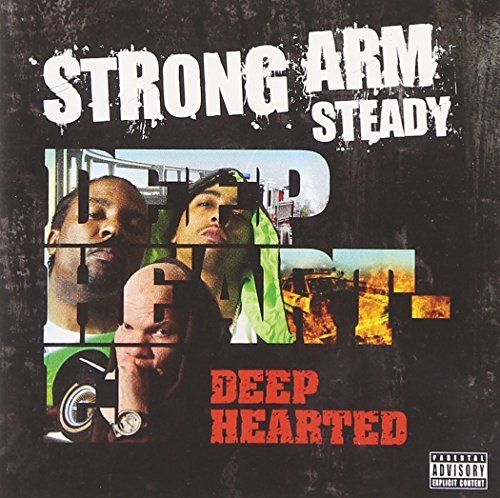 Strong Arm Steady Deep Hearted Explicit Version