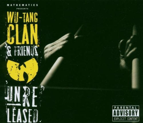 Wu Tang & Friends Unreleased Explicit Version