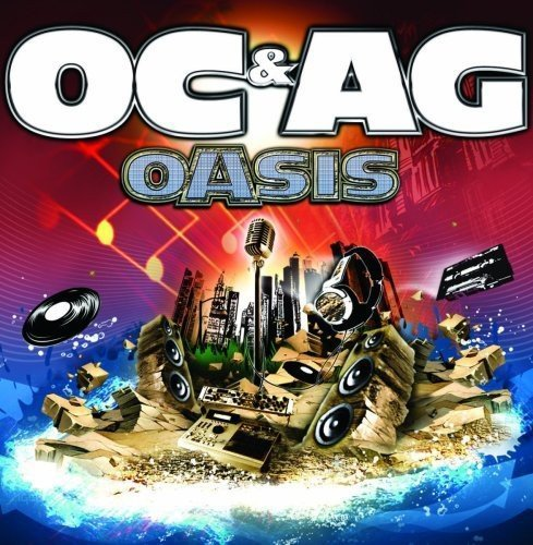 O.C. & A.G. Oasis Explicit Version