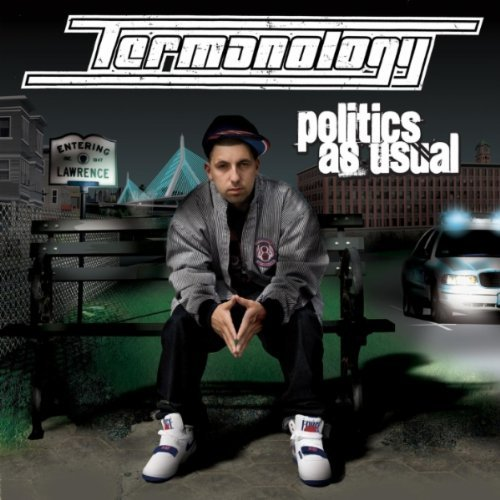 Termanology Politics As Usual Explicit Version