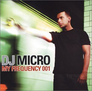 Dj Micro My Frequency