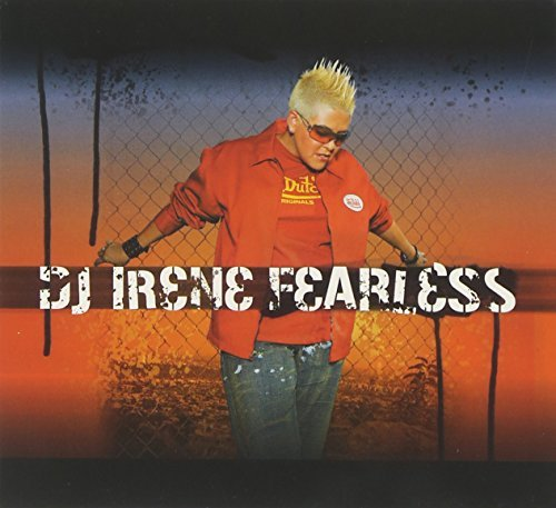Dj Irene Fearless Explicit Version