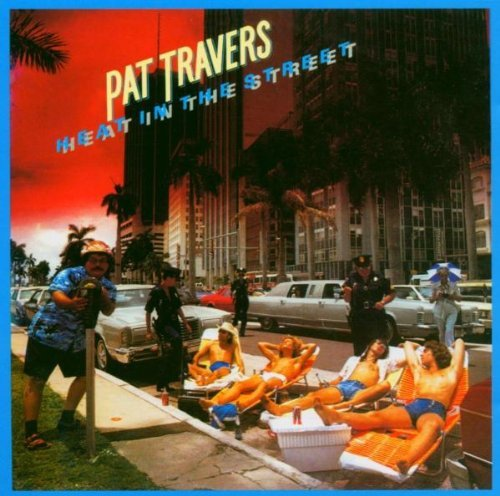Pat Travers Heat In The Street Import Gbr