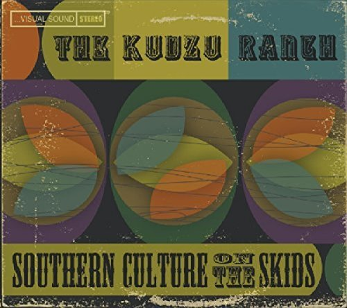 Southern Culture On The Skids Kudzu Ranch Digipak