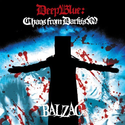 Balzac Deep Blue Chaos From Darkism
