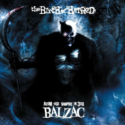 Balzac Birth Of Hatred Incl. DVD