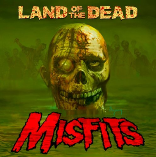 Misfits Land Of The Dead