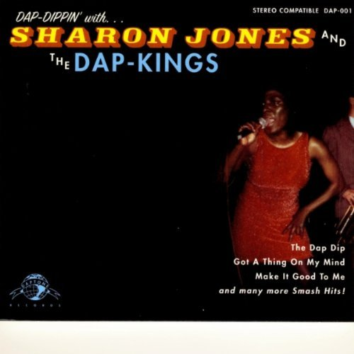 Sharon & The Dap Kings Jones Dap Dippin