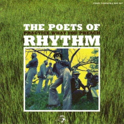 Poets Of Rhythm Practice What You Preach Remastered