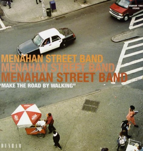 Menahan Street Band Make The Street By Walking