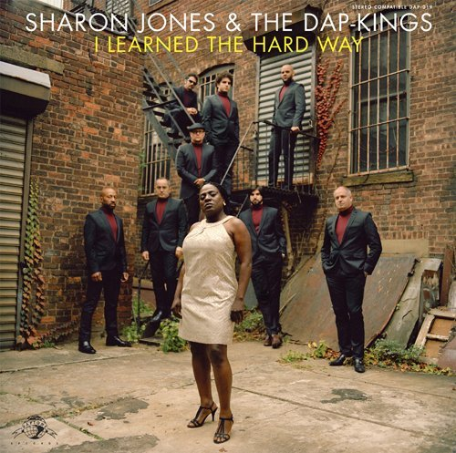 Sharon Jones & The Dap Kings I Learned The Hard Way