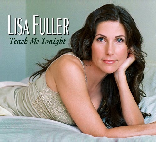 Lisa Fuller Teach Me Tonight