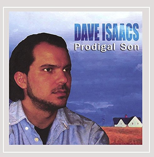 Isaacs Dave Prodigal Son