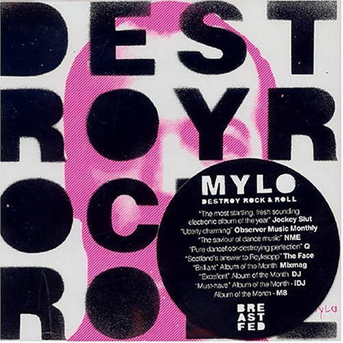 Mylo Destroy Rock & Roll
