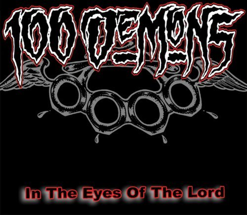 100 Demons In The Eyes Of The Lord Reissu Remastered Incl. Bonus Tracks