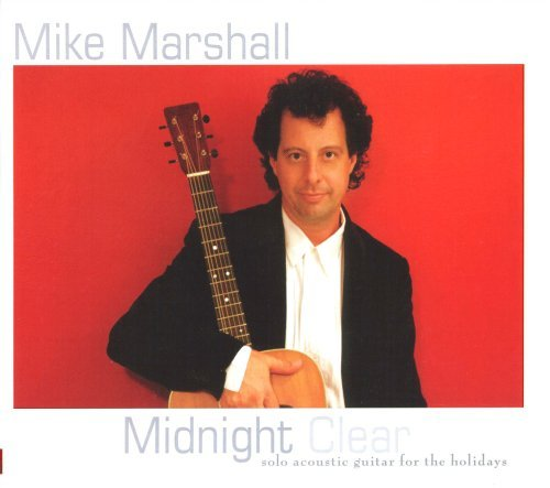 Mike Marshall Midnight Clear